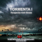 Tormenta I - Relajación Anti Stress - 60min
