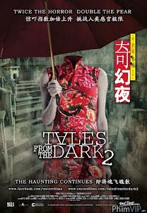 Câu Chuyện Từ Bóng Tối 2 - Tales From The Dark 2 poster