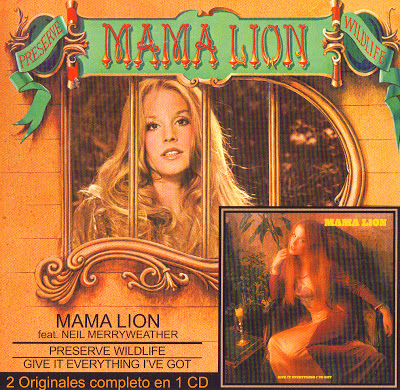 Mama Lion ~ 1972 ~ Preserve Wildlife + 1973 ~ Give It Everything I've Got