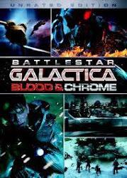 Battlestar Galactica: Blood & Chrome - Ngân hà đại chiến