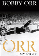 Orr My Story by Bobby Orr