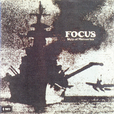 Focus ~ 1976 ~ Ship Of Memories