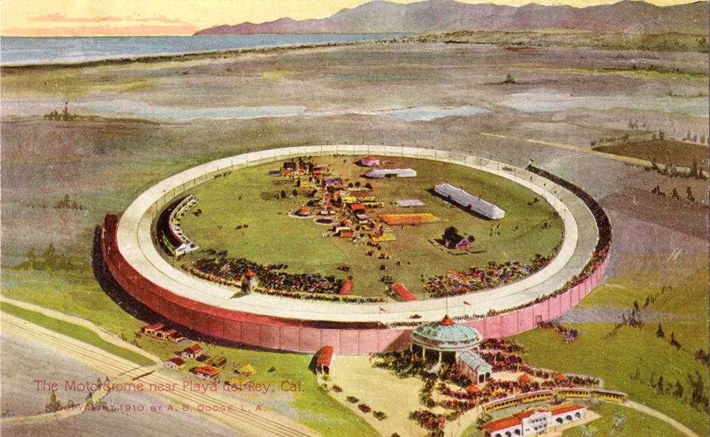 Southern california architectural history playa del rey for Motor speedway los angeles