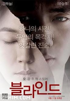 Nhân Chứng Mù - Blind (2011) Poster