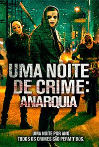 Uma Noite de Crime Anarquia Poster