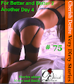 Cherish Desire: Very Dirty Stories #75, For Better and Better 2, Moon, Another Day 4, Emily, Max, erotica