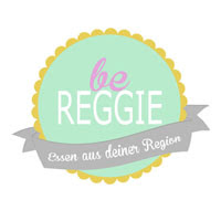 Be reggie - Großmutterrezepte (bis 31.10.14)