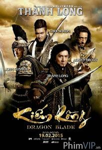Kiếm Rồng - Dragon Blade poster