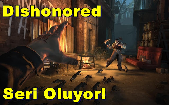 Dishonored Seri Oluyor!