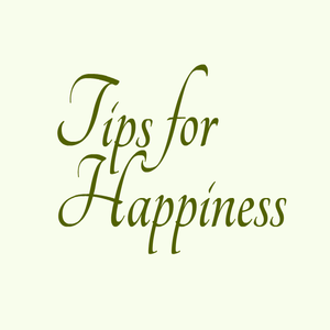 Tips for Happiness