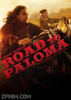 Đường Đến Paloma - Road to Paloma (2014) Poster
