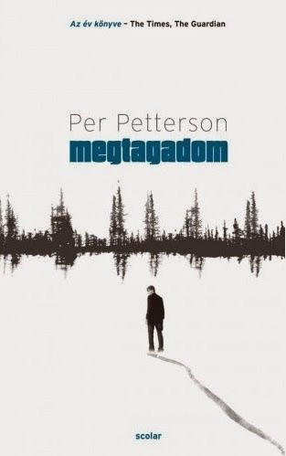 Per Petterson: Megtagadom (Scolar, 2015)