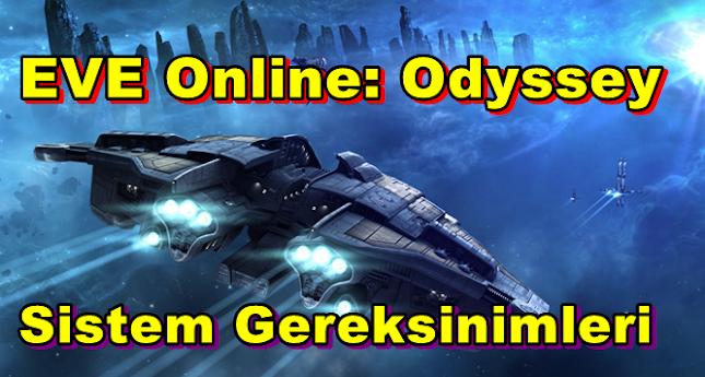 EVE Online: Odyssey PC Sistem Gereksinimleri