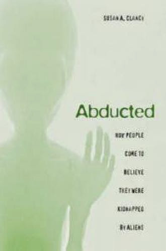 A Review Of Susan Clancy Book On Abductionby Stanton T Friedman
