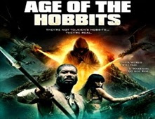 فيلم Age of The Hobbits
