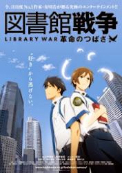 Toshokan Sensou: Kakumei no Tsubasa Library War the Movie
