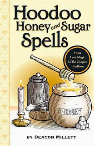 Review Hoodoo Honey And Sugar Spells