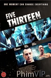 Thế Giới Ngầm - Five Thirteen poster