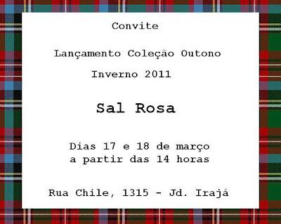 Lançamento da Coleção Outono Inverno 2011 Sal Rosa