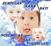 Nama Bayi Perempuan dan Laki laki Modern dan Keren