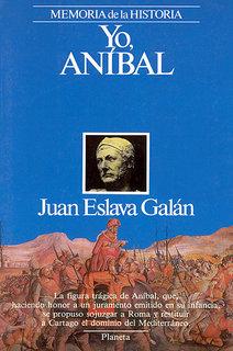 """""""Yo, Aníbal"""" - libro de Juan Eslava Galán - año 1988 Yo%252C+Anibal"""