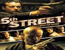 مشاهدة فيلم 5th Street مترجم اون لاين