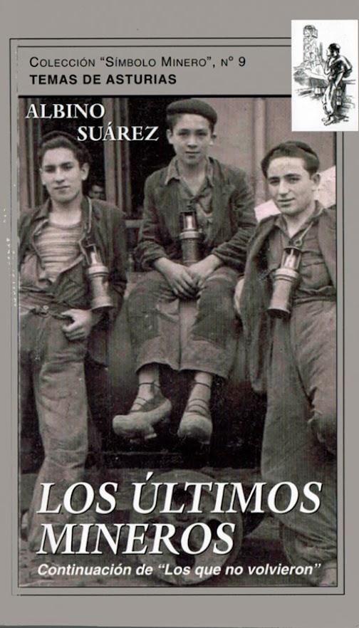 Los últimos mineros