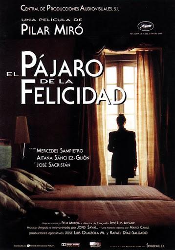 """Cartel de la película """"El pájaro de la felicidad"""", dirigida por Pilar Miró"""