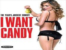 فيلم I Want Candy