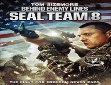 فيلم Seal Team Eight: Behind Enemy Lines