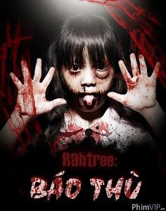 Rahtree Báo Thù - Rahtree Revenge poster