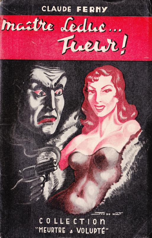 Couverture de polar / roman de gare vintage : Maître Leduc... Tueur (Claude FERNY - Collection