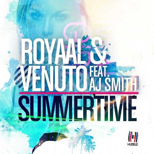 Royaal & Venuto ft. AJ Smith - Summertime (DubVision Remix)