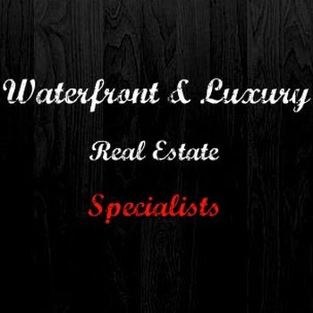 Waterfront & Luxury Real Estate Specialists