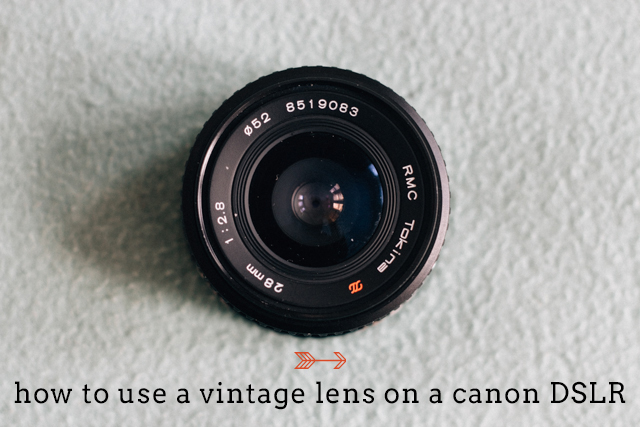 how to use a vintage lens on a canon DSLR
