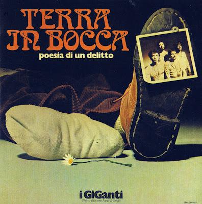 I Giganti ~ 1971 ~ Terra In Bocca. Poesia di un delitto