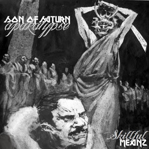 Apakalypse & Son of Saturn - Skillful Meanz