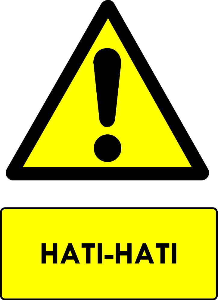 Rambu Hati-Hati Bahaya