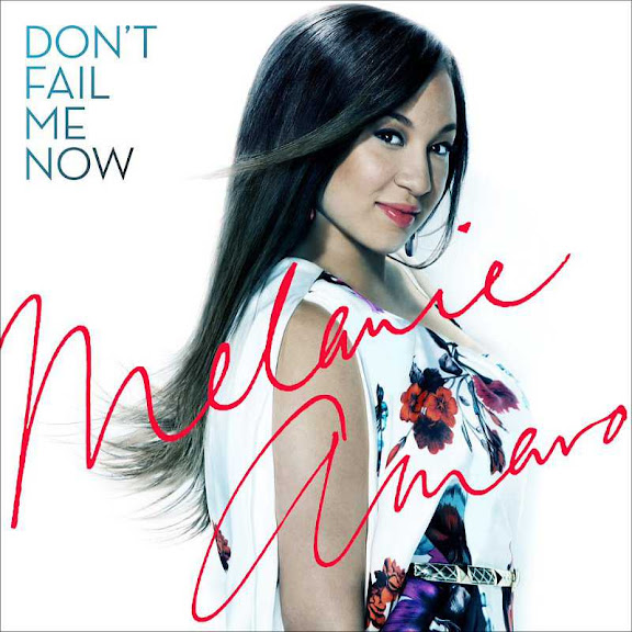 Melanie Amaro Don't Fail Me Now Lyrics