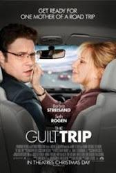 The Guilt Trip - Chuyến phiêu lưu ý nghĩa