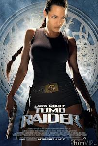 Bí Mật Ngôi Mộ Cổ 1 - Lara Croft: Tomb Raider poster