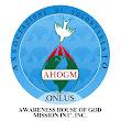 AWARENESS HOUSE OF GOD M