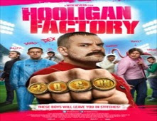 فيلم The Hooligan Factory