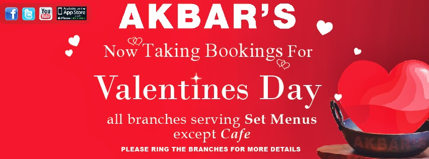 Akbar's Valentines Day 2013! All branches serving Set Menus except Cafe