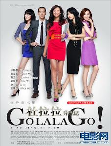 Nhật Ký Đỗ La La - Go Lala Go poster