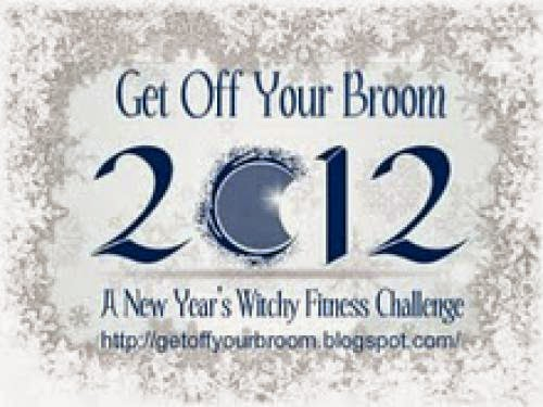 Announcing The 2012 Get Off Your Broom A New Year Fitness Challenge