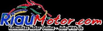 RiauMotor.com : Sepeda Motor & Otomotif
