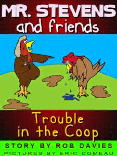 Low Costtrouble In The Coop Bullying Mr Stevens And Friends