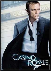 Điệp Viên 007 - Sòng Bạc Hoàng Gia - Casino Royale - James Bond 007 poster