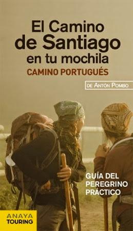 El Camino de Santiago en tu mochila - Guía del Camino Portugués